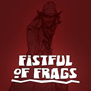 Fistful of Frags Free Game