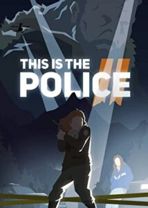 This Is the Police II Free Game